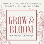 GROW & BLOOM - von Frauen für Frauen
